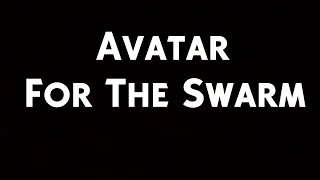 Avatar - For The Swarm (Lyrics)