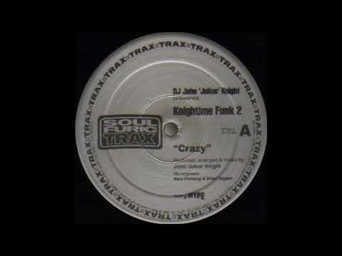 DJ John 'Julius' Knight  Crazy 2000