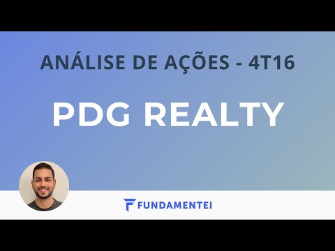 Análise Fundamentalista de Ações | 4T16 | PDGR | PDG Realty