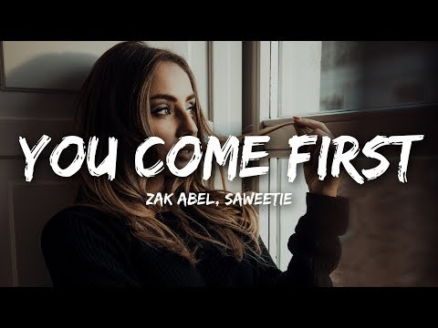 Zak Abel - You Come First Ft. Saweetie