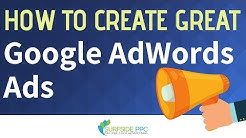 10 Ways To Create Great Google AdWords Text Ads - Improve Google Ad Clicks and Quality Score
