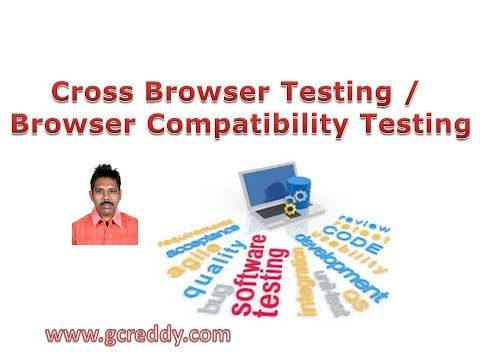 Cross Browser Testing / Browser Compatibility Testing