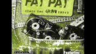 Fat Pat : No Glory