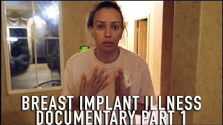 I'M SICK: IMPLANT ILLNESS DOCUMENTARY PART 1