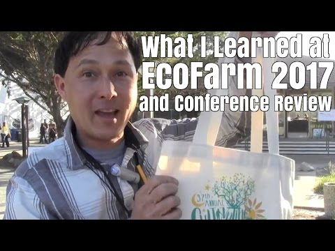 What I Learned at the EcoFarm 2017 and Conference Review