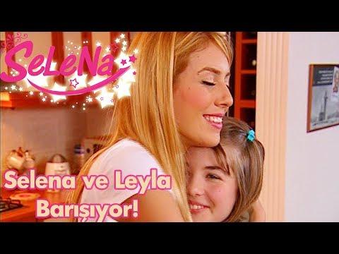 Selena ve Leyla barışıyor!