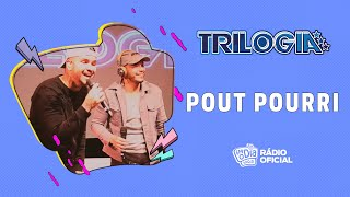 #Live Trilogia - Pout Pourri #FMODIA