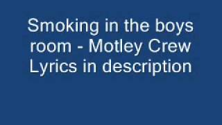 Smoking in the boys room - Motley Crue