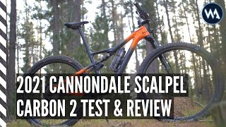 FULL TEST & REVIEW | 2021 CANNONDALE SCALPEL CARBON 2 | 4K