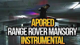 ApoRed  Range Rover Mansory Instrumental ( by MVXIMUM BEATZ )