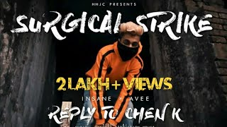 [REPLY TO CHEN-K] Insane & Avee - Surgical Strike (Music Video)