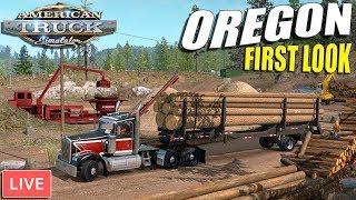 FIRST LOOK - Oregon DLC | American Truck Simulator Gameplay