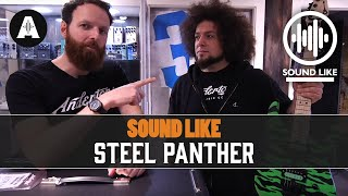 Sound Like Steel Panther | Without Busting The Bank