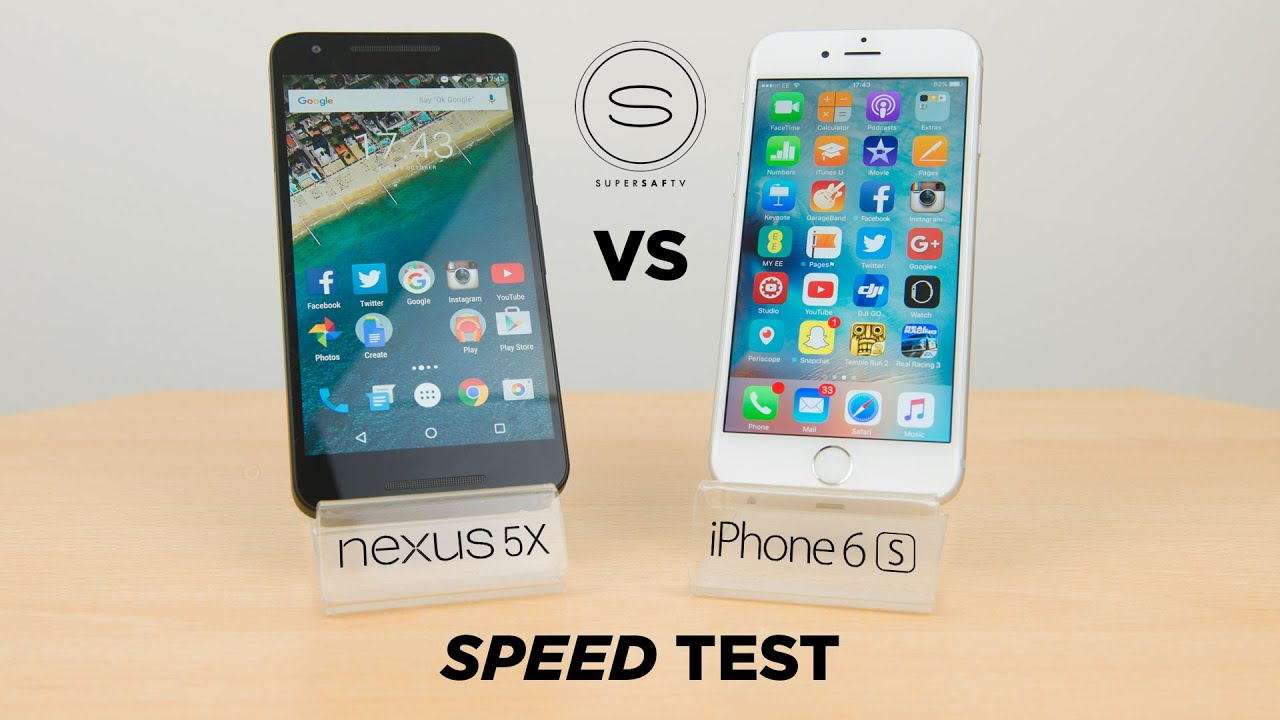 speed test iphone nexus 5x vs iphone 6s speed test 13018