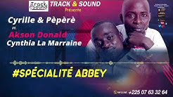 Cyrille & Pèpèrè ft Akson Donald et  Cynthia La Marraine - COLLECTIF ABBEY   FETE DES IGNAMES