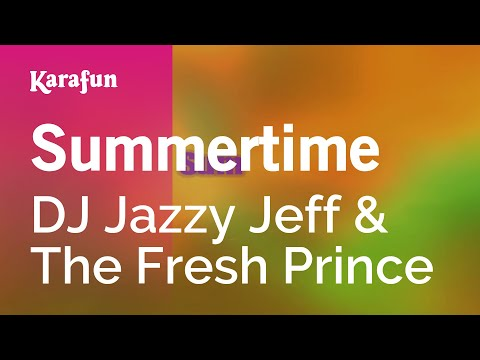 Karaoke Summertime  DJ Jazzy Jeff & The Fresh Prince *