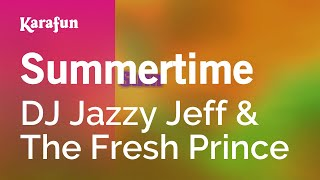 Karaoke Summertime - DJ Jazzy Jeff & The Fresh Prince *