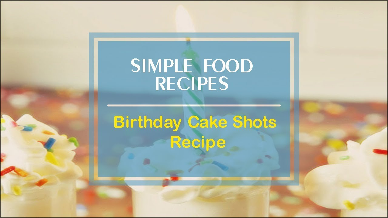 Birthday Cake Shots Recipe YouTube