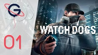 Watch Dogs | Let's Play #1: Prologue [FR]