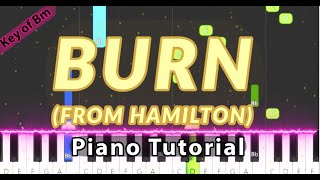 Burn (From Hamilton) Lin-Manuel Miranda - Piano Tutorial