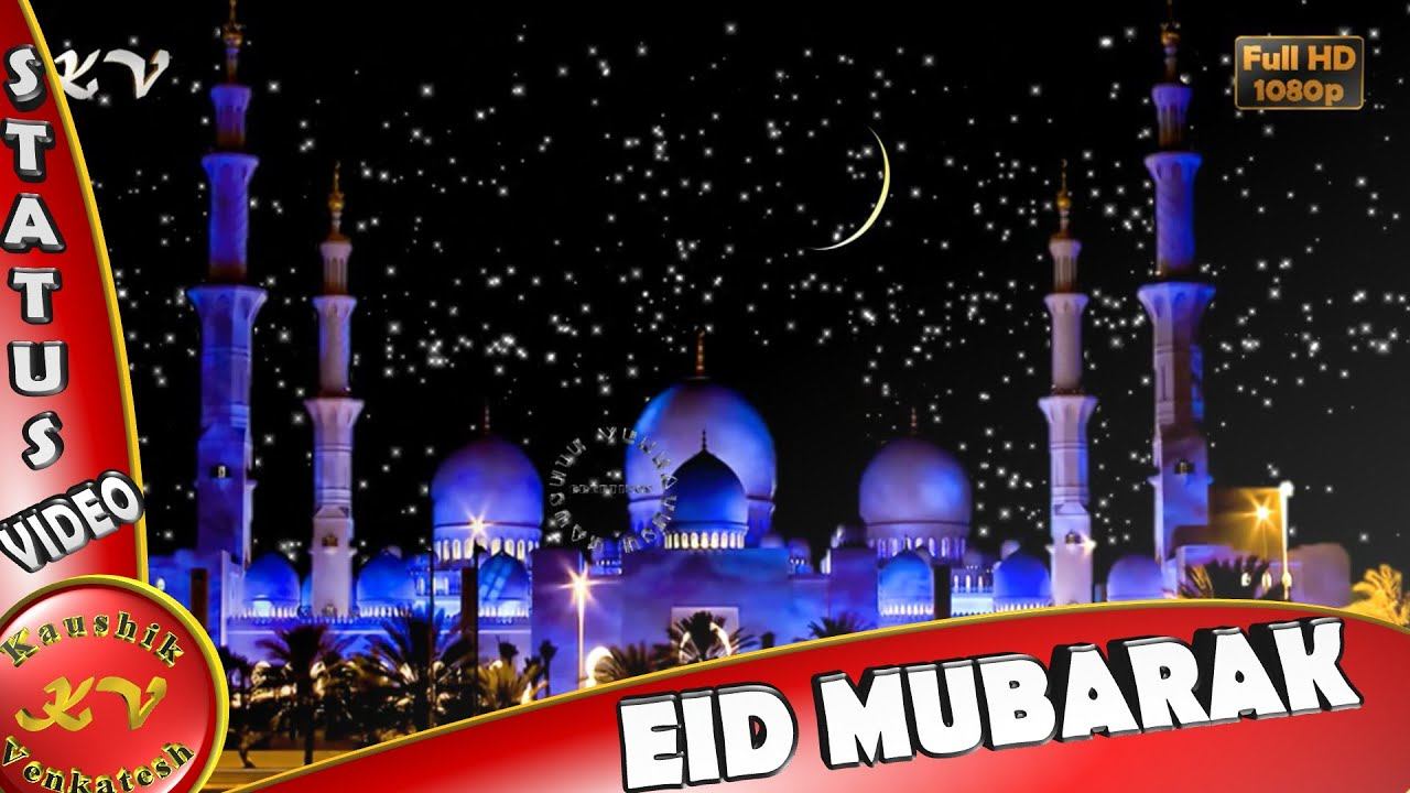 Happy Eid Mubarak 2018, Wishes, WhatsApp Video - YouTube