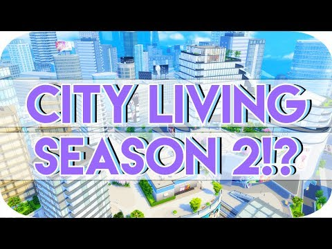 IS SEASON 2 OF THE SIMS 4 CITY LIVING COMING!?😱🌃 |