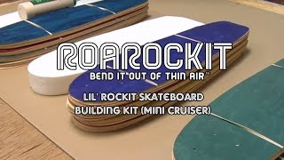 Lil' Rockit Skateboard Building Kit