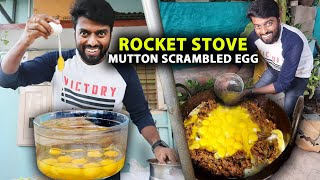 MUTTON SCRAMBLED EGG in Rocket Stove - Lockdown Cooking at Home