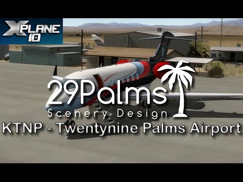29Palms Scenery Design - Twentynine Palms Airport (KTNP) for X-plane 10