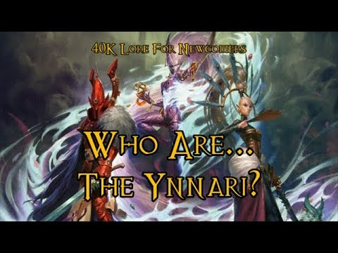 40K Lore For Newcomers - Who Are... The Ynnari? - 40K Theories