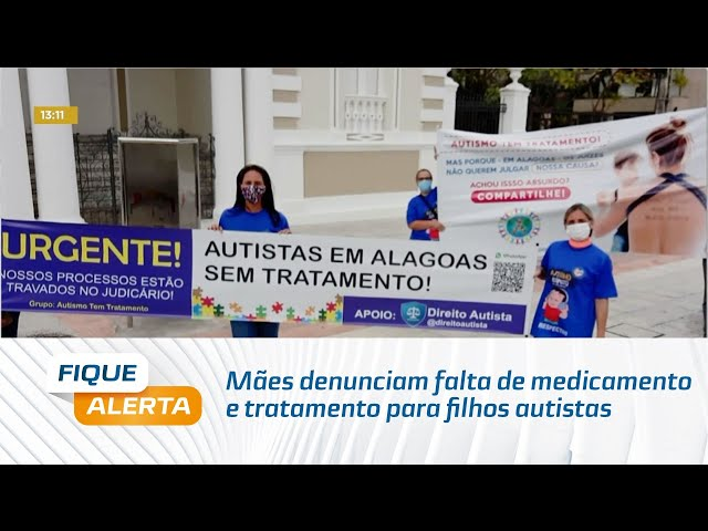 Mães denunciam falta de medicamento e tratamento para filhos autistas