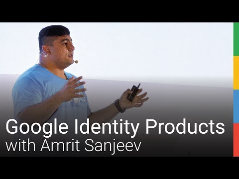 TechSession - Google Identity Products with Amrit Sanjeev