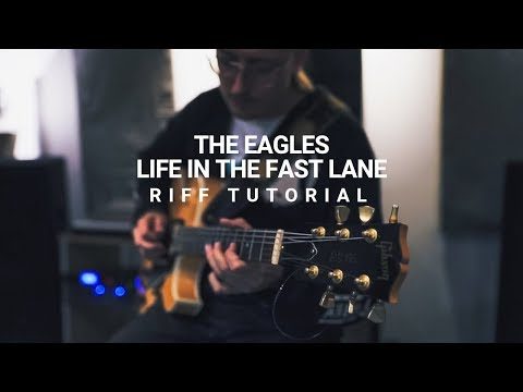 Under The Radar Riffs   The Eagles - Life In The Fast Lane (RIFF Tutorial)