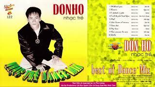 DON HO NHẠC TRẺ DANCE MIX BASS CĂNG SÔI ĐỘNG HAY NHẤT THẬP NIÊN 2000 CHỈ 8X,9X ĐỜI ĐẦU MỚI ĐƯỢC NGHE