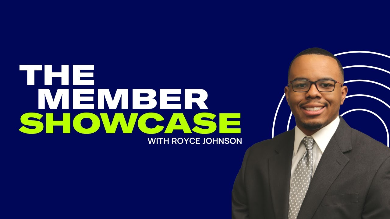 Digital Marketing Institute | The Member Showcase with Royce Johnson