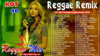 Hot 40 Reggae Music 2020 - New Reggae Remix Songs 2020 - Reggae Pop New Songs 2020