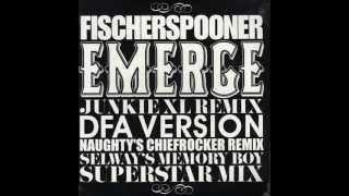 Dave clarke - Fischerspooner  emerge (junkie xl remix)