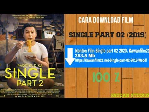 Cara Download Film Single 2019 Raditya Dika