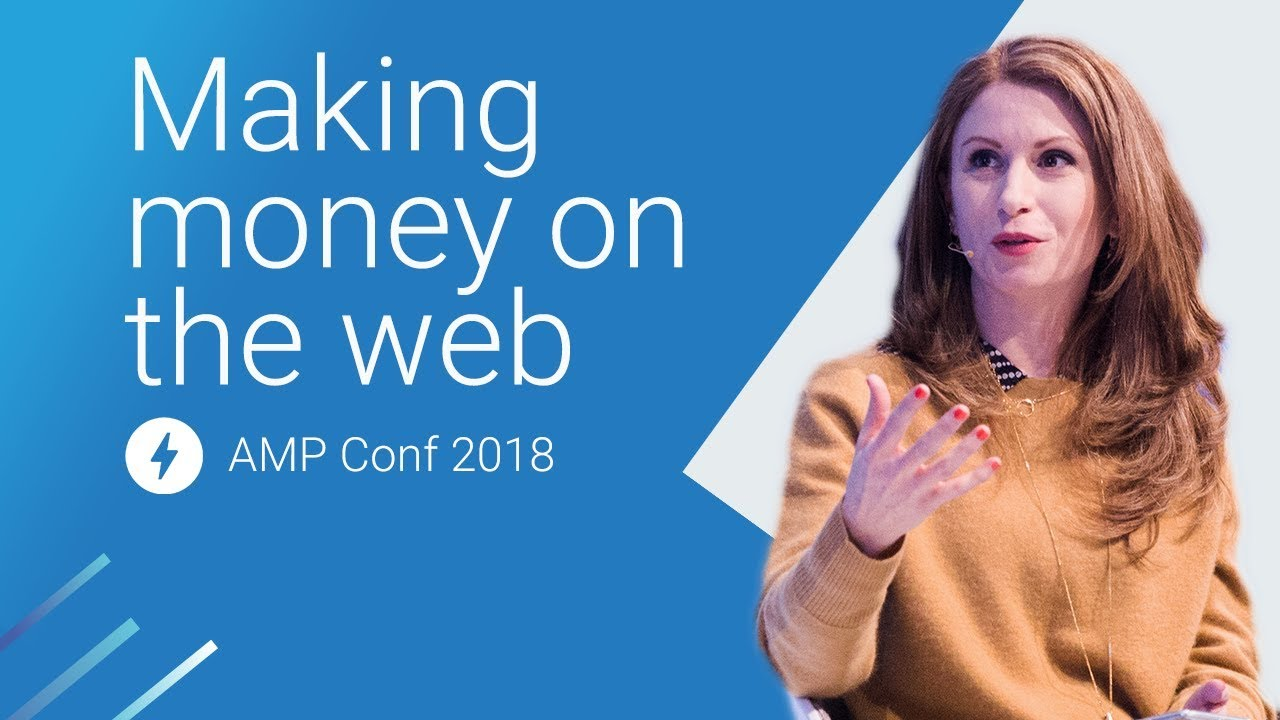 Q&A and Panel: Making Money on the Web (AMP Conf 2018)