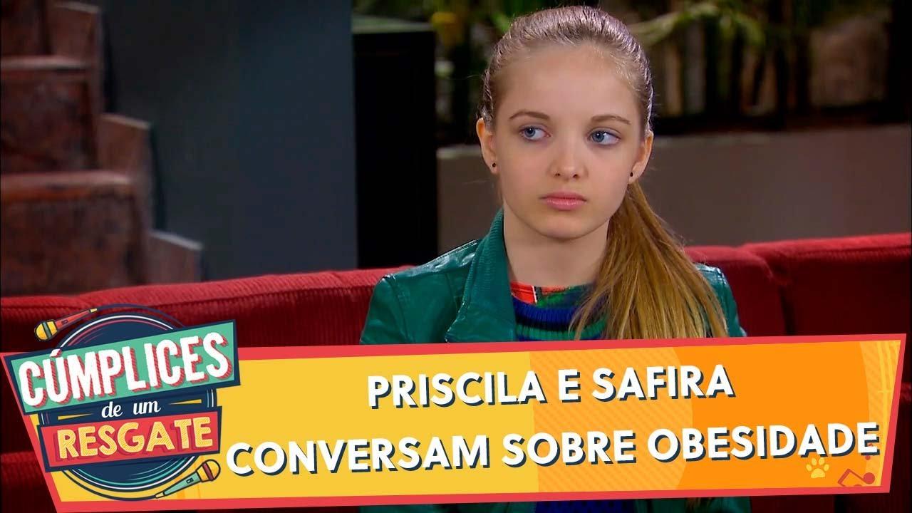 Priscila e Safira conversam sobre obesidade | Cúmplices de Um Resgate (26/12/19)