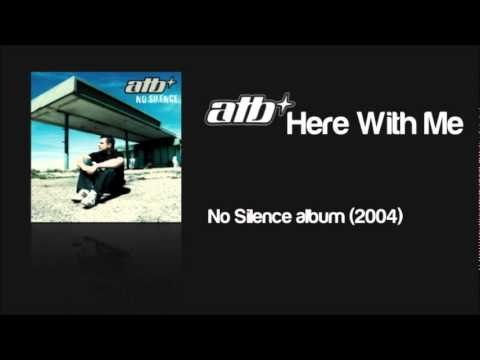 ATB – Here With Me Lyrics | Genius Lyrics