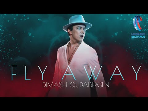 Dimash - Fly Away