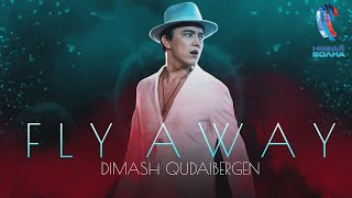 Dimash - FLY AWAY | New Wave 2021