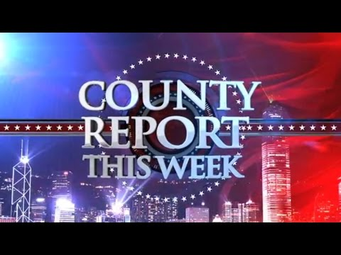 County Report This Week 251 - February 13, 2015