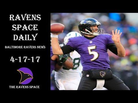 Joe Flacco Top 1st round QB?- Ravens Space Daily 4-17-17 (Baltimore Ravens News)
