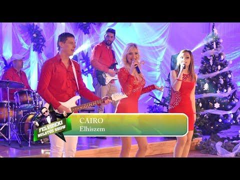 CAIRO - Elhiszem (Muzsika TV - FMS)