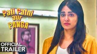PATI PATNI AUR PANGA Official Trailer Out   Adah Sharma   Naveen   MX Player Thumb