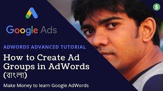 Oluşturmak için tıklama Reklam Grupları yeni Başlayanlar için Öğretici Google Reklamları | nasıl