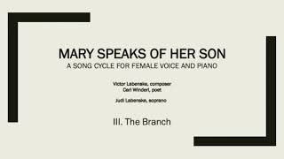 3. The Branch from Mary Speaks of Her Son