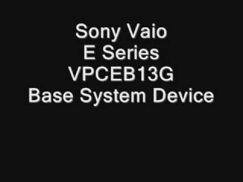 Sony Vaio - E Series - VPCEB13G - Base System Device Driver.wmv